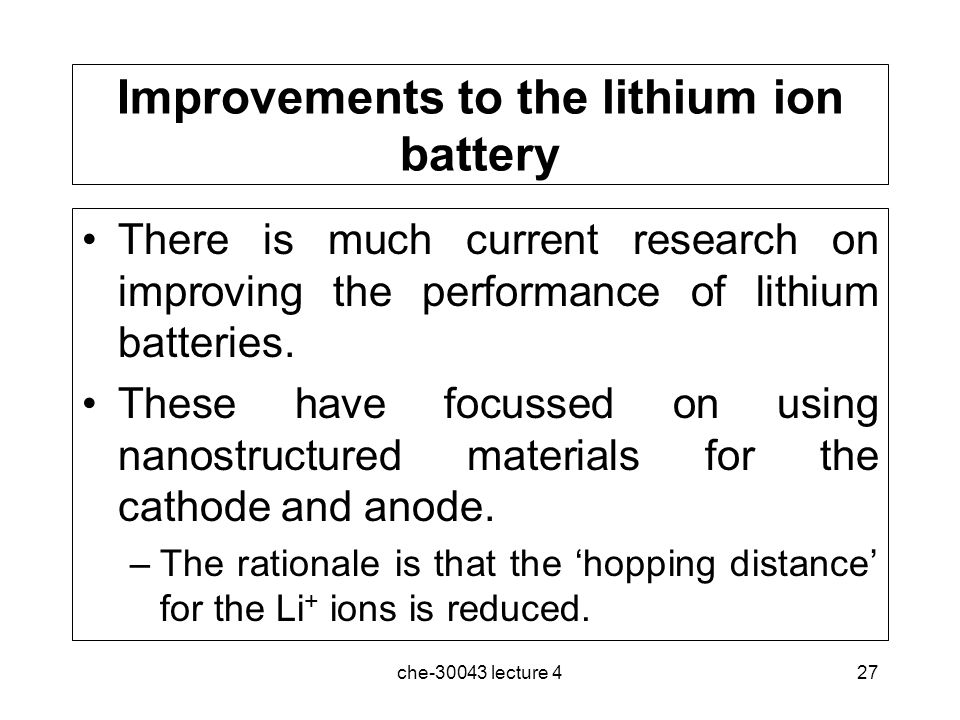 Improvements to the lithium ion battery