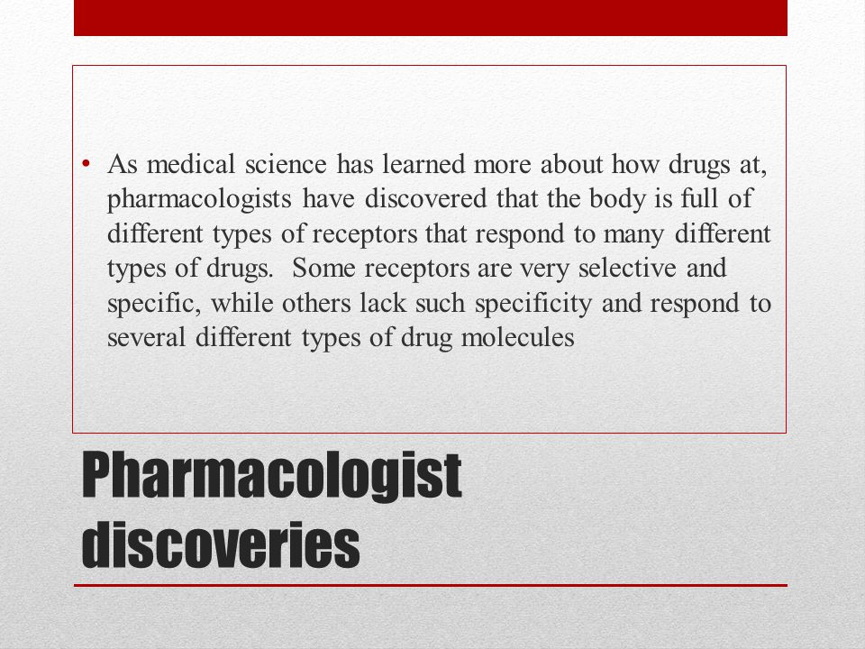 Pharmacologist discoveries