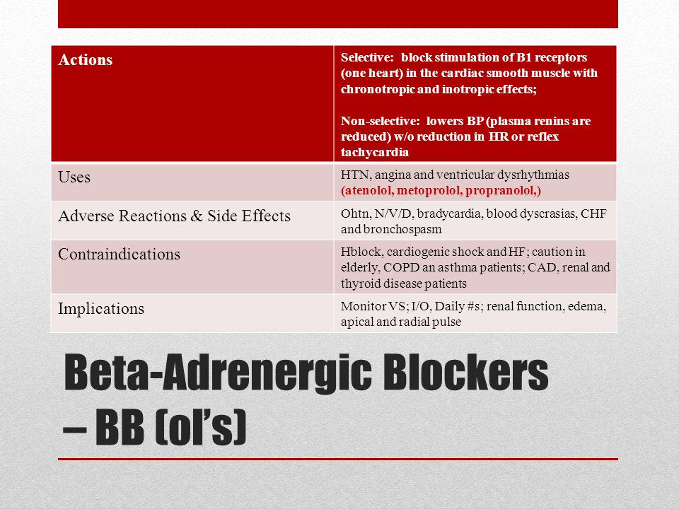 Beta-Adrenergic Blockers – BB (ol's)