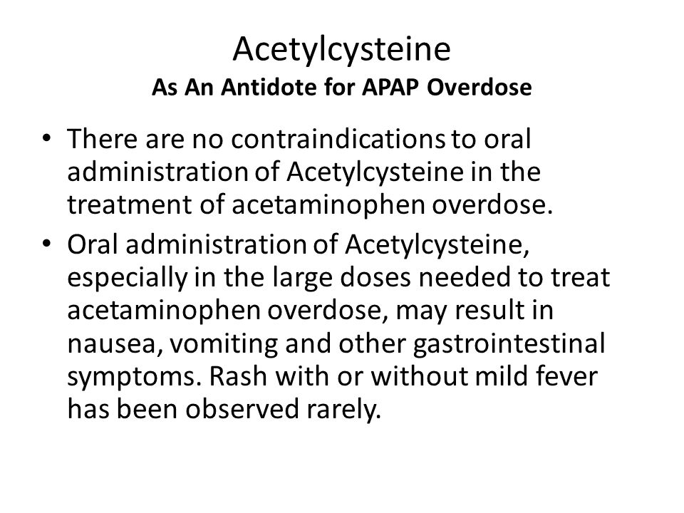 Acetylcysteine As An Antidote for APAP Overdose