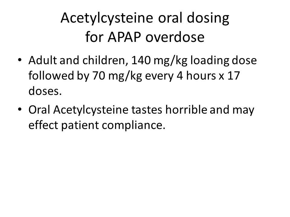 Acetylcysteine oral dosing for APAP overdose