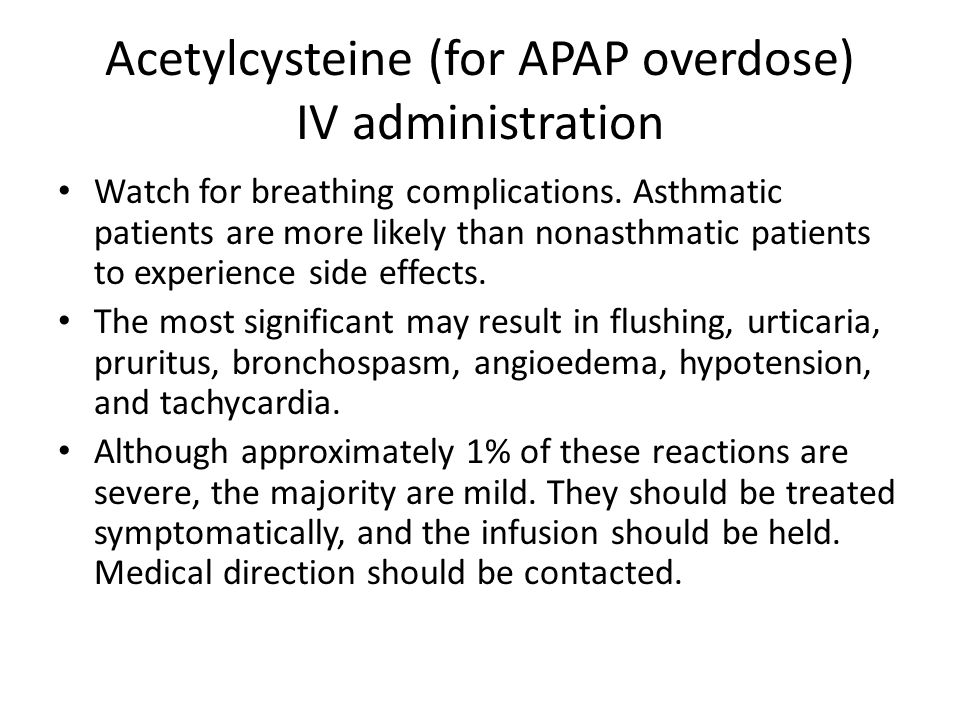 Acetylcysteine (for APAP overdose) IV administration