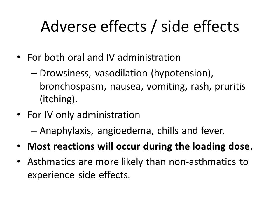 Adverse effects / side effects