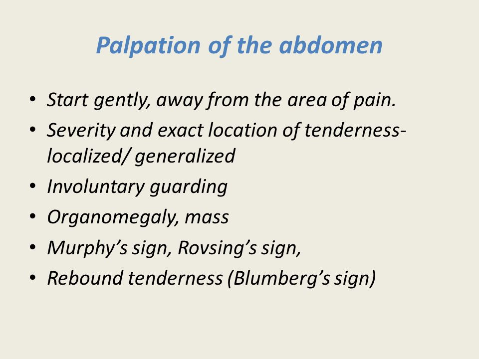 Palpation of the abdomen