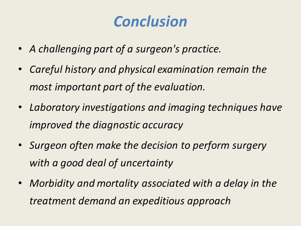 Conclusion A challenging part of a surgeon s practice.