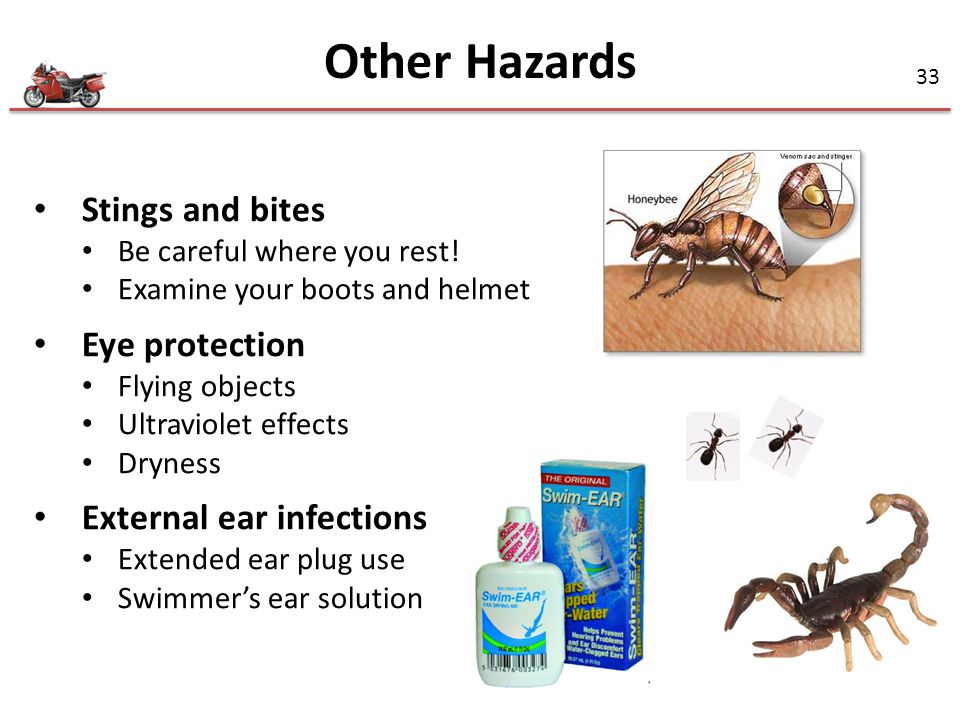 Other Hazards Stings and bites Eye protection External ear infections