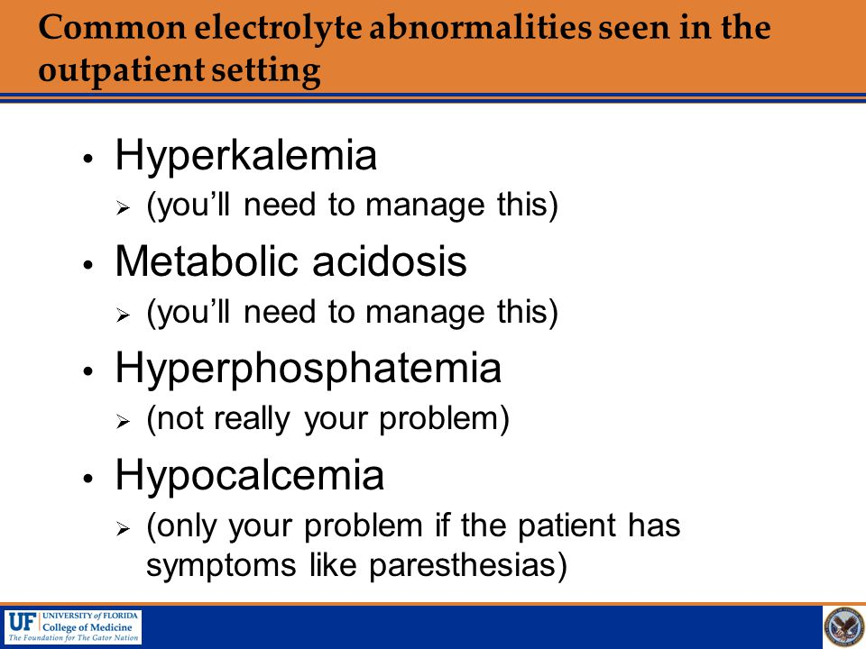 Common electrolyte abnormalities seen in the outpatient setting