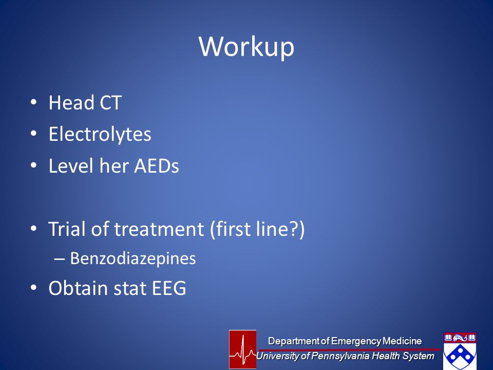 Workup Head CT Electrolytes Level her AEDs