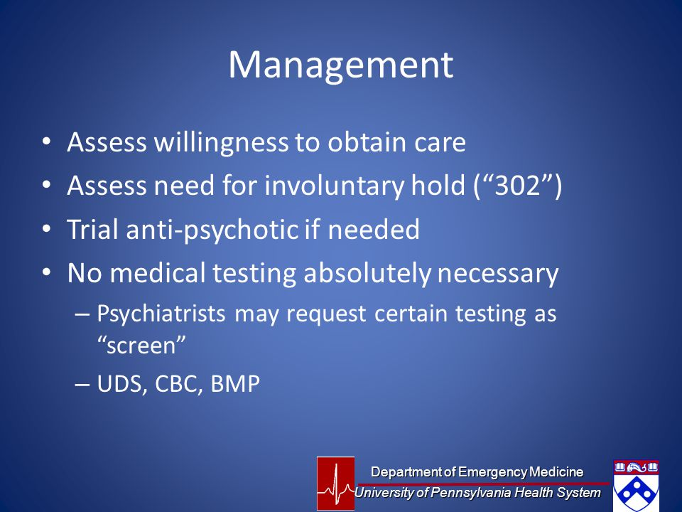 Management Assess willingness to obtain care