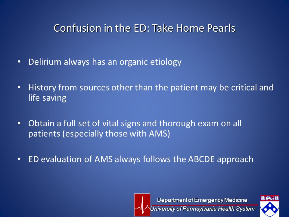 Confusion in the ED: Take Home Pearls