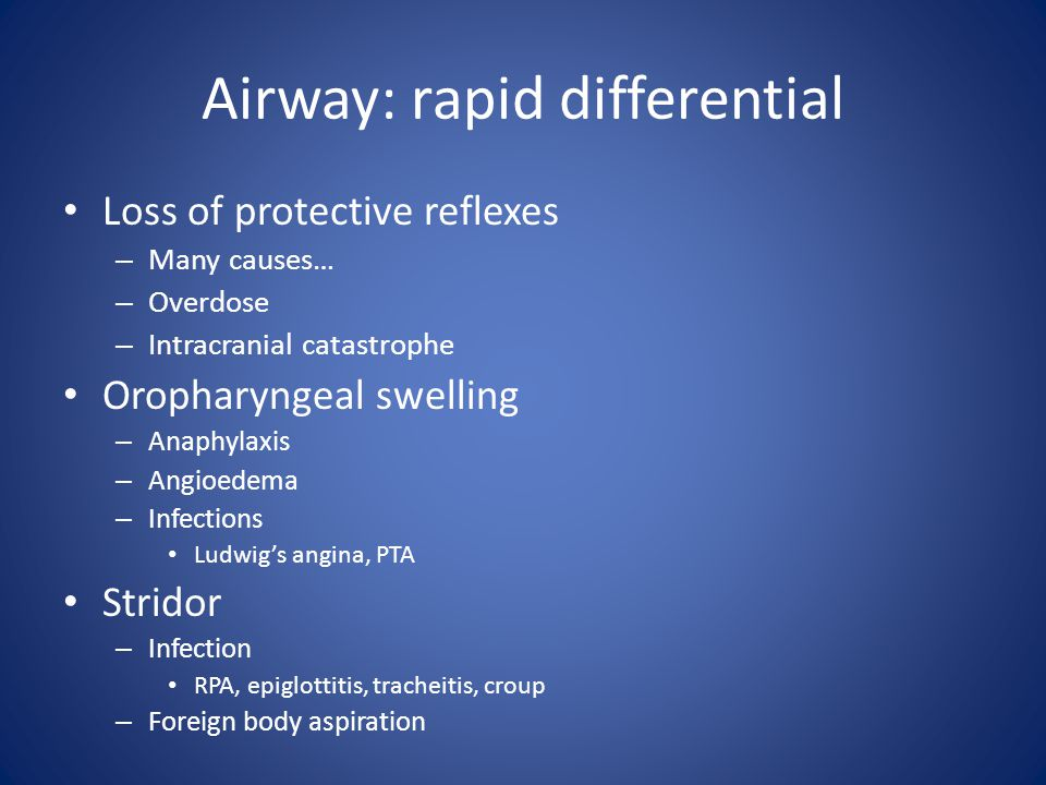 Airway: rapid differential