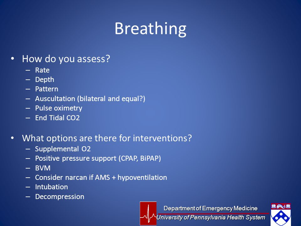 Breathing How do you assess What options are there for interventions