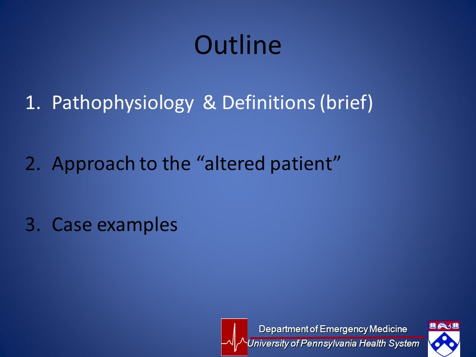 Outline Pathophysiology & Definitions (brief)