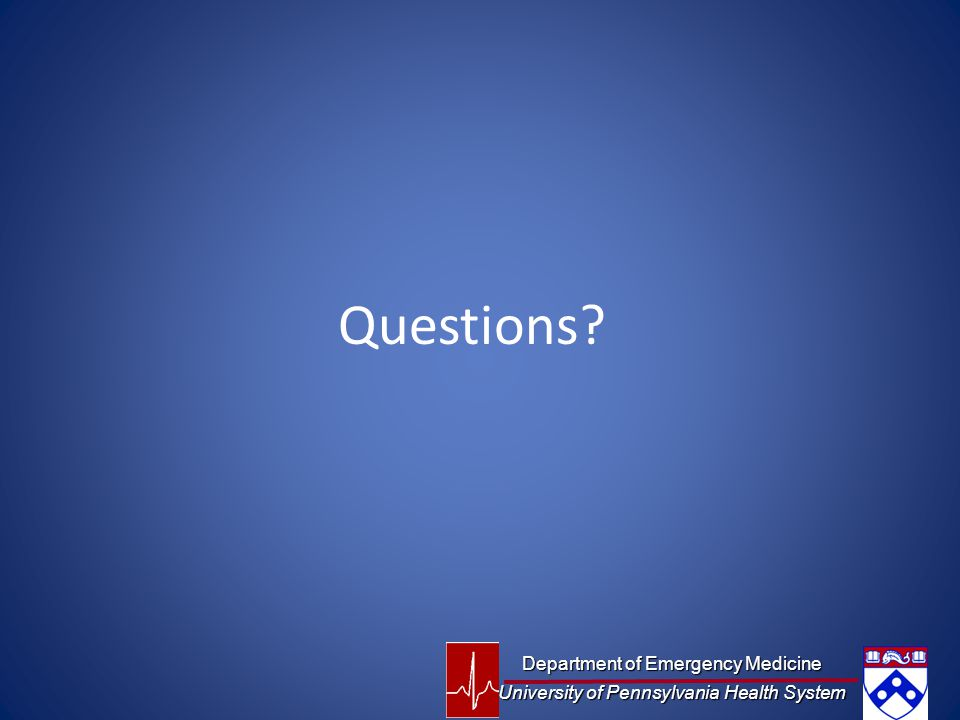 Questions Department of Emergency Medicine
