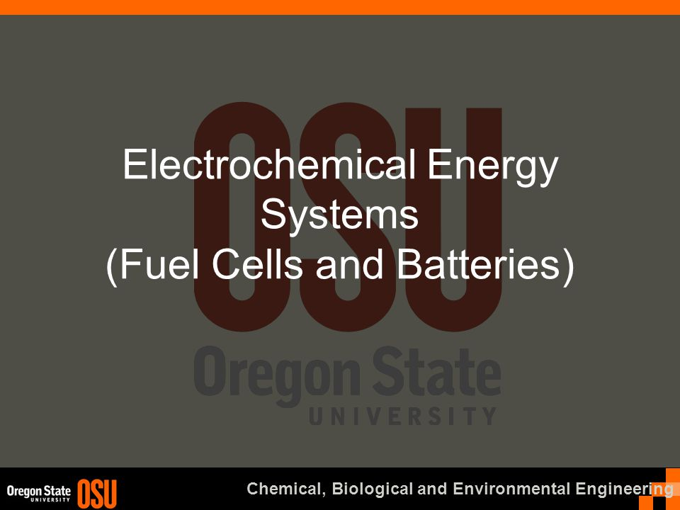 Electrochemical Energy Systems (Fuel Cells and Batteries)