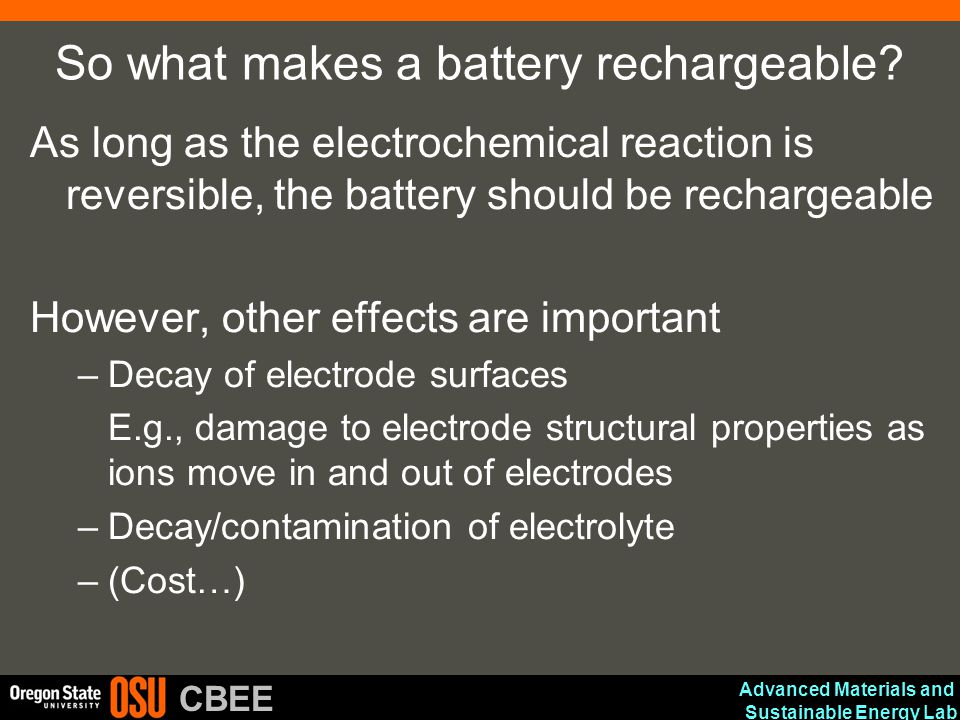 So what makes a battery rechargeable