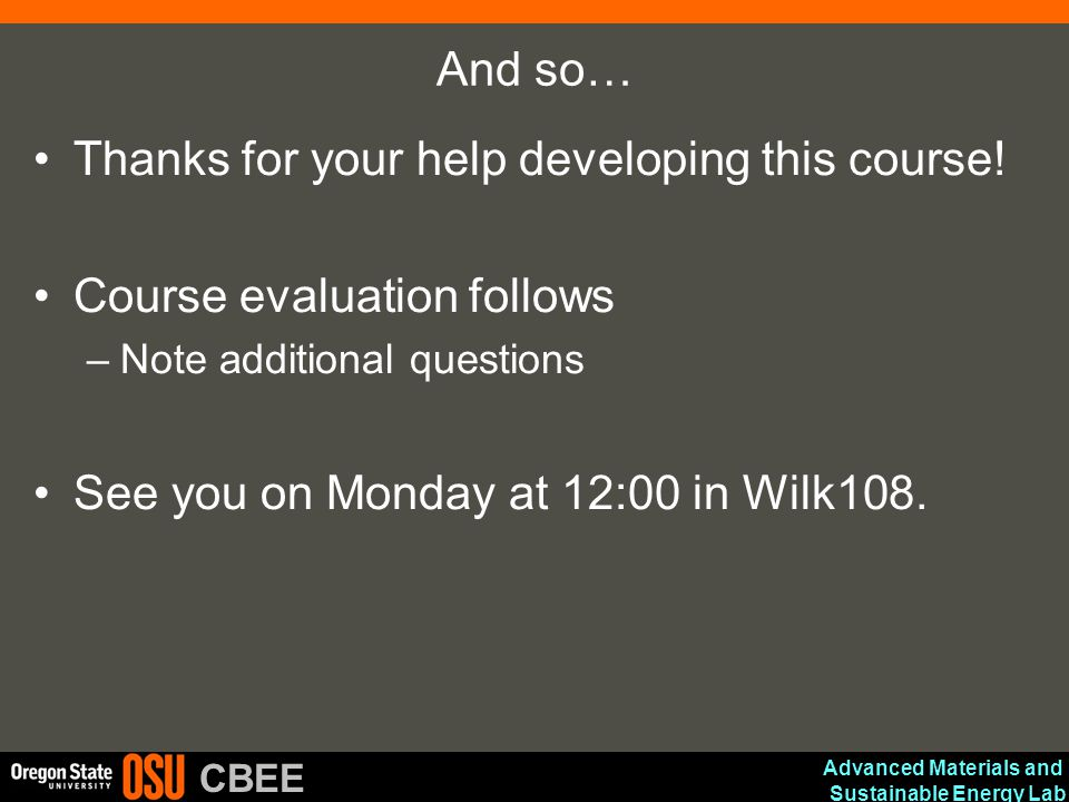 Thanks for your help developing this course! Course evaluation follows
