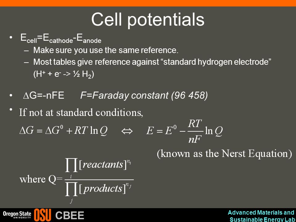 Cell potentials Ecell=Ecathode-Eanode