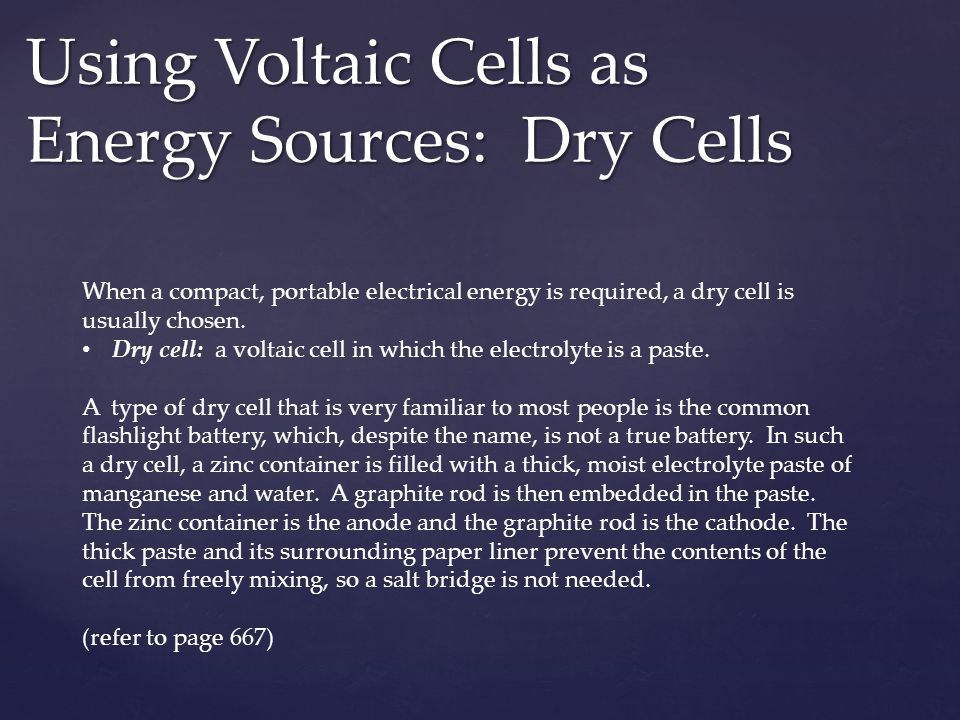 Using Voltaic Cells as Energy Sources: Dry Cells