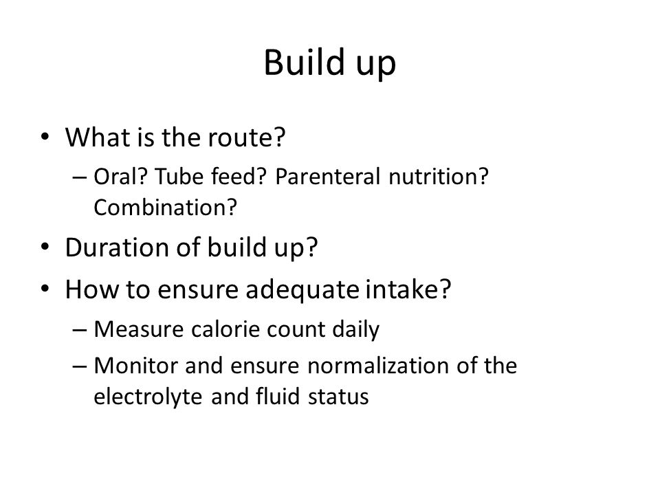 Build up What is the route Duration of build up