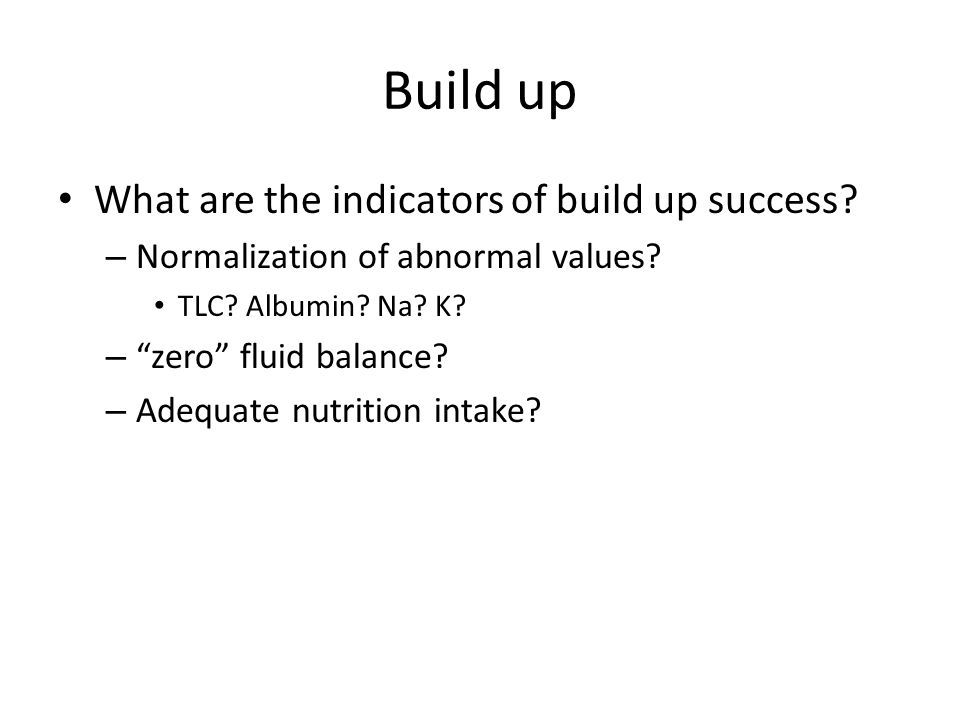 Build up What are the indicators of build up success