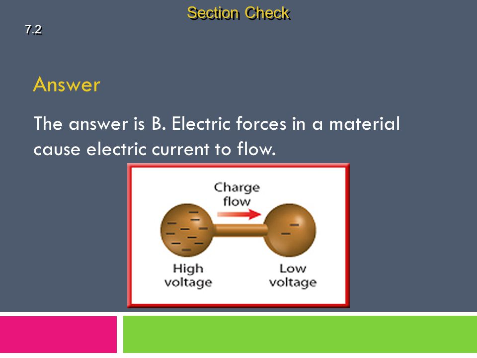 Section Check 7.2. Answer. The answer is B.