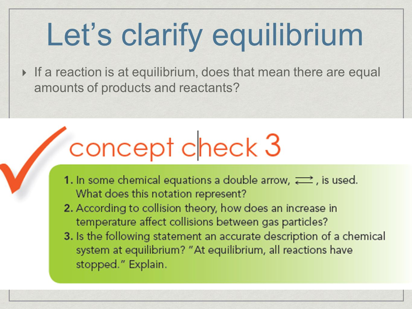 Let's clarify equilibrium