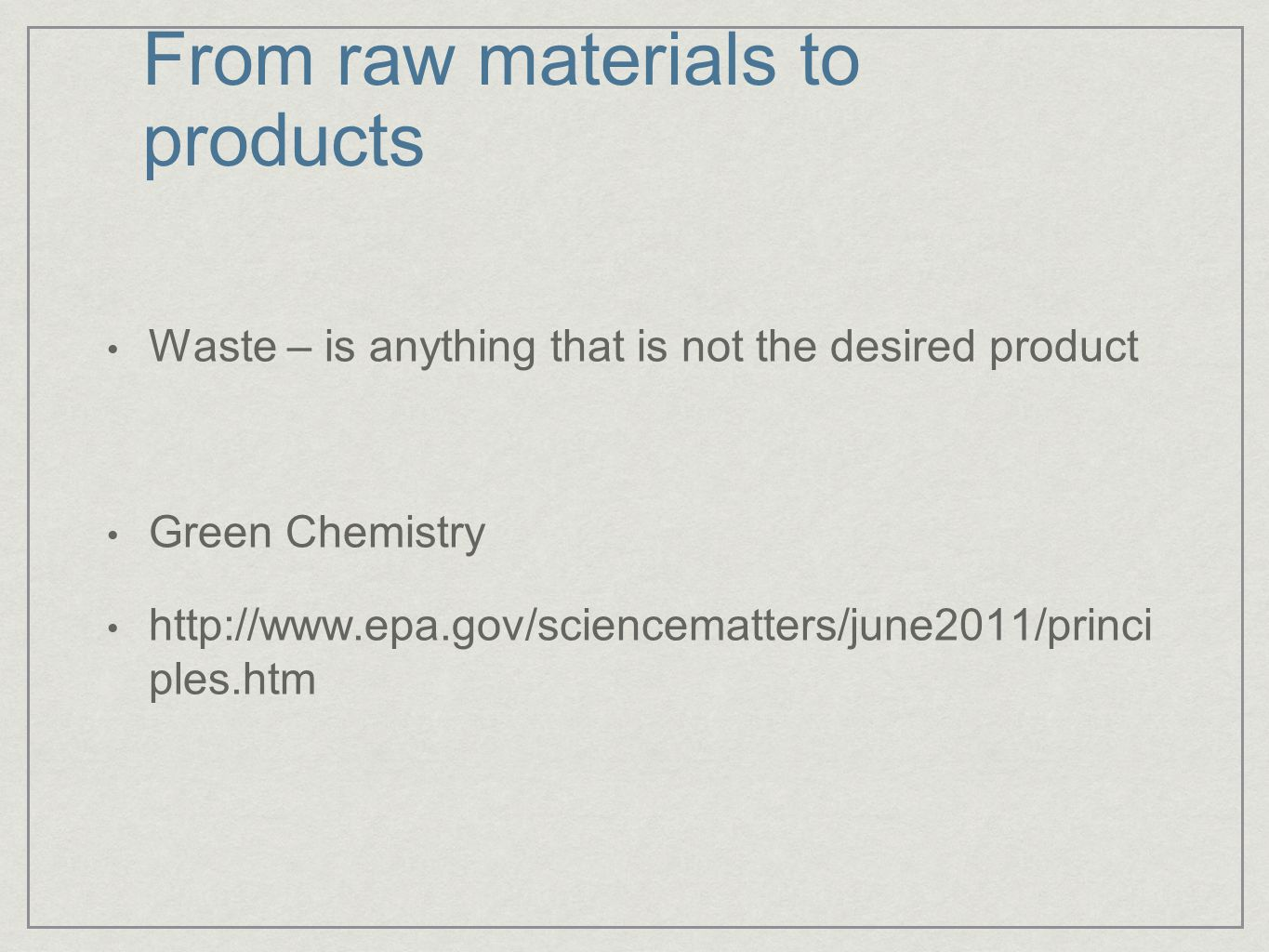 From raw materials to products
