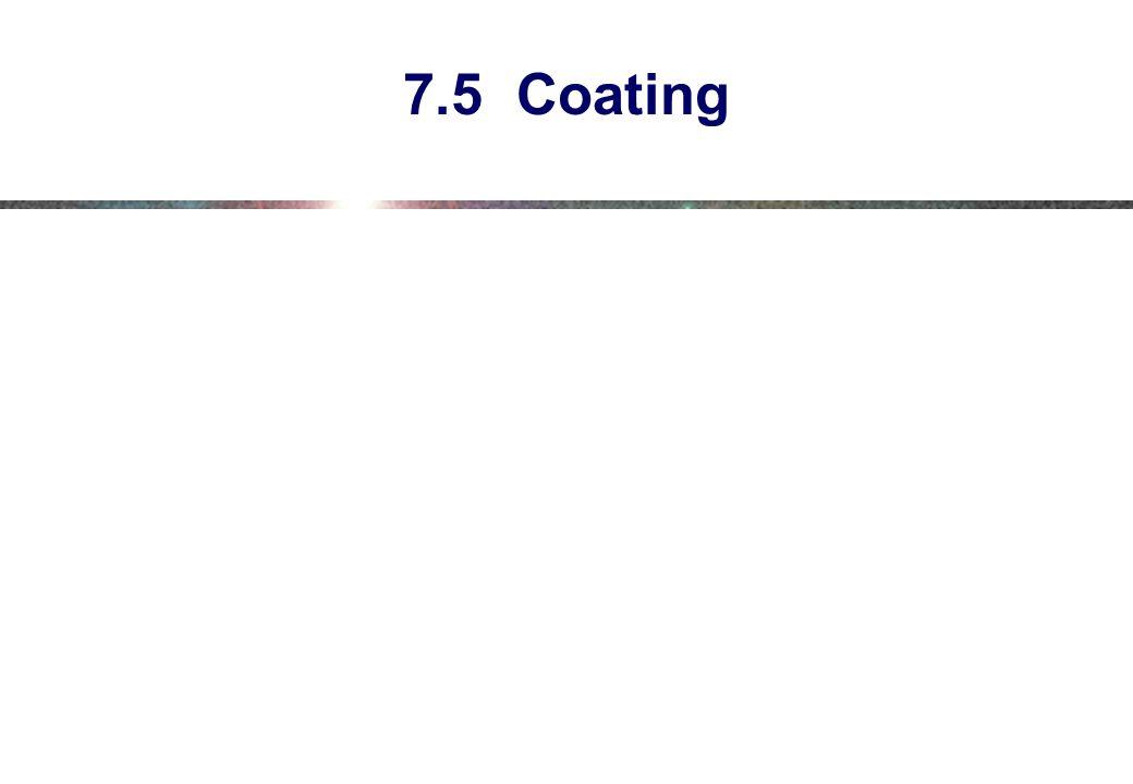 7.5 Coating