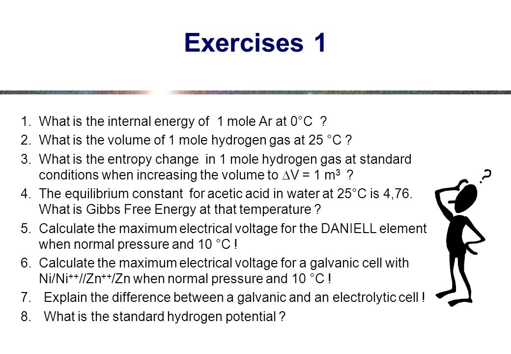 Exercises 1 What is the internal energy of 1 mole Ar at 0°C