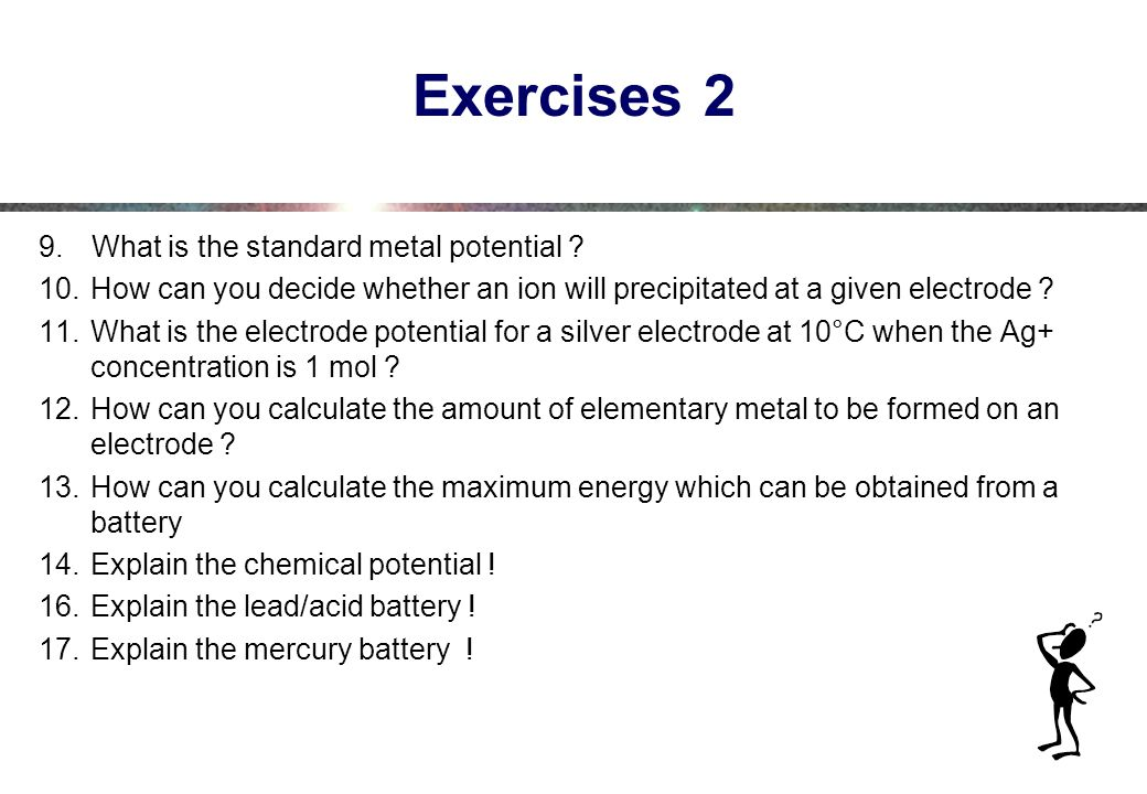 Exercises 2 What is the standard metal potential