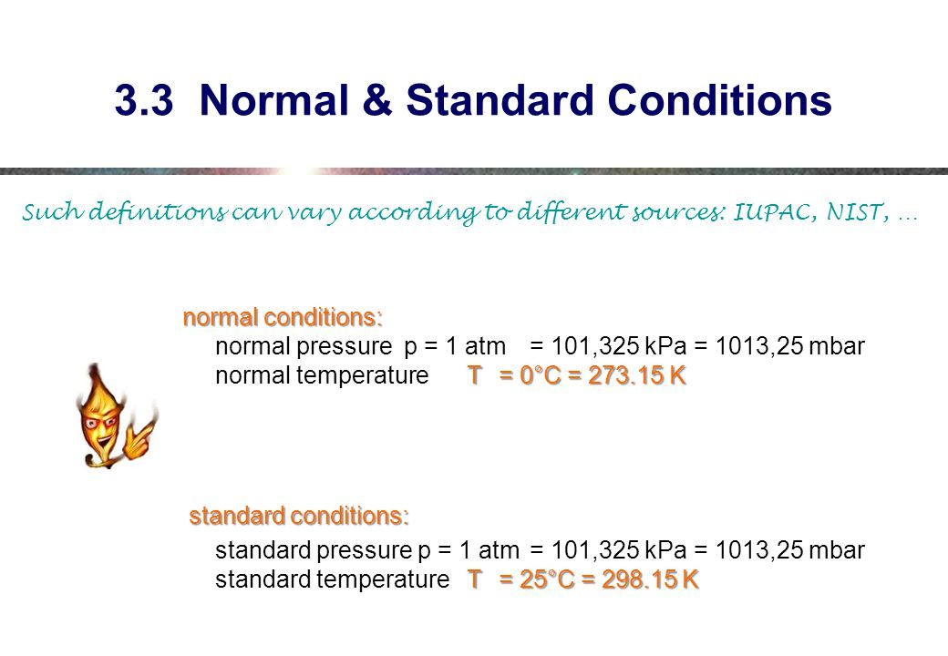 3.3 Normal & Standard Conditions