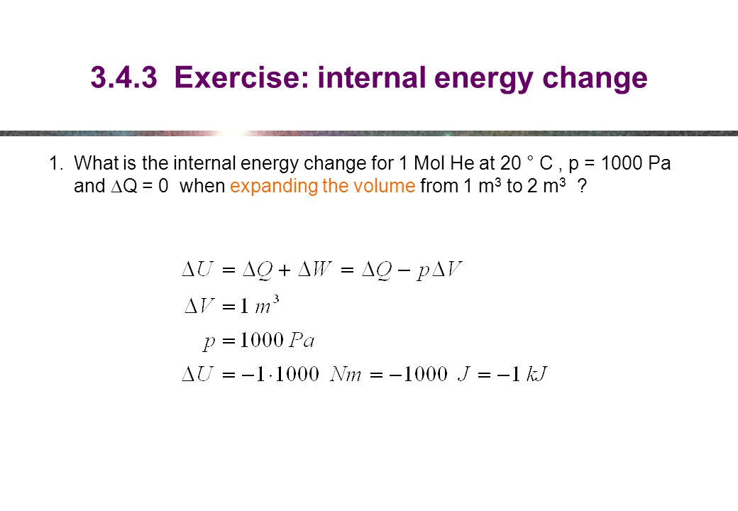 3.4.3 Exercise: internal energy change
