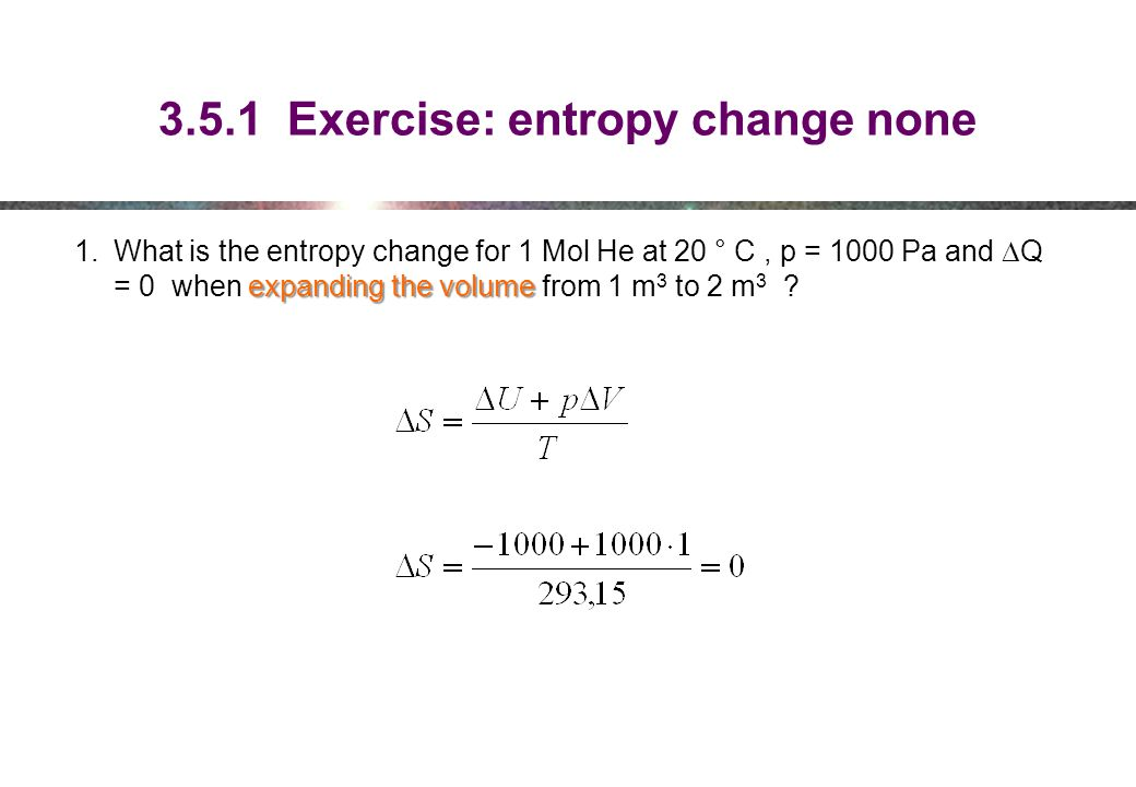 3.5.1 Exercise: entropy change none