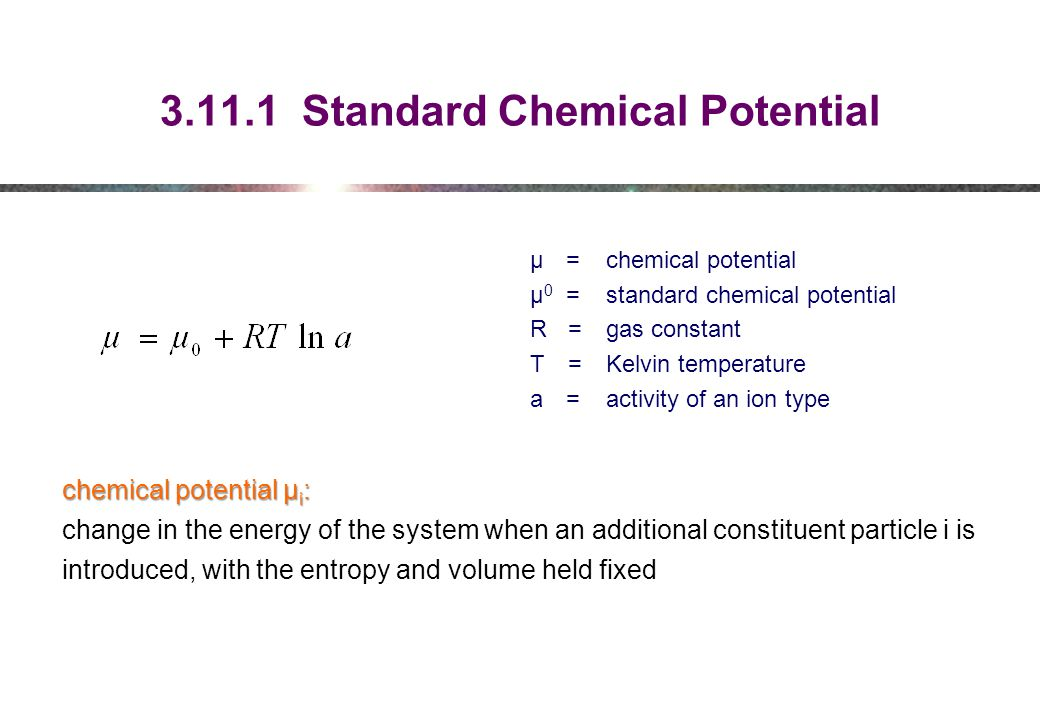 3.11.1 Standard Chemical Potential