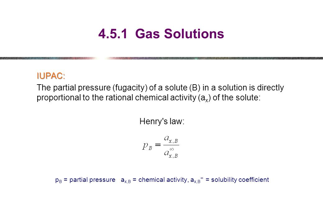 4.5.1 Gas Solutions IUPAC: