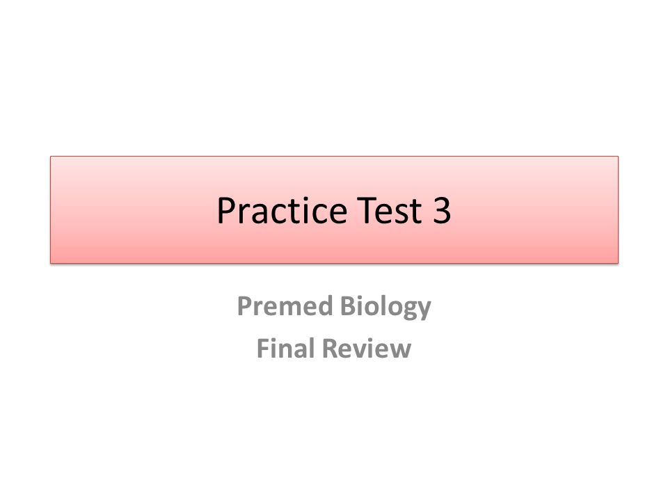 Premed Biology Final Review