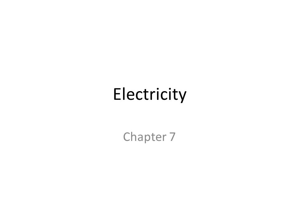 Electricity Chapter 7