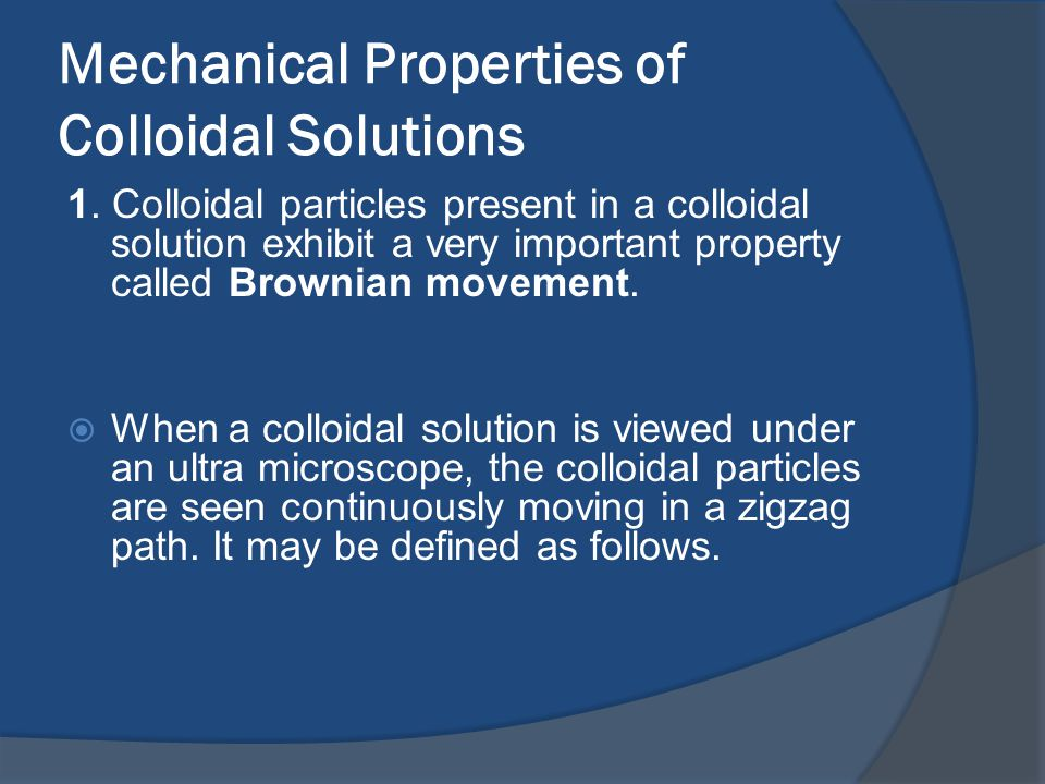 Mechanical Properties of Colloidal Solutions