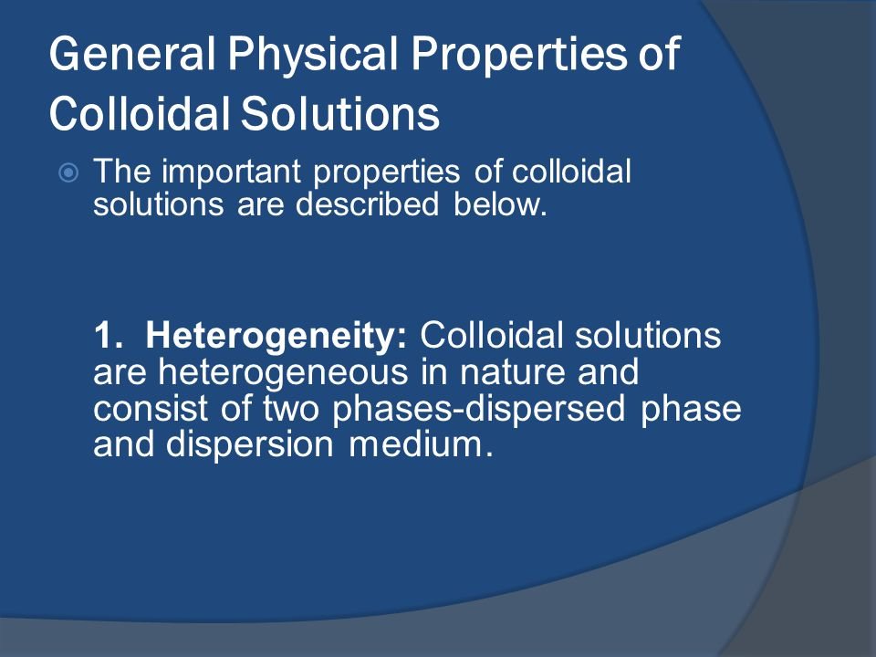 General Physical Properties of Colloidal Solutions