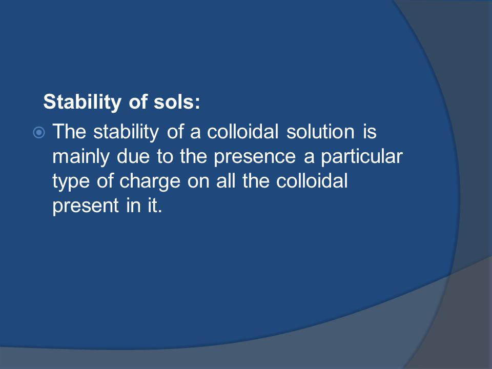 Stability of sols: