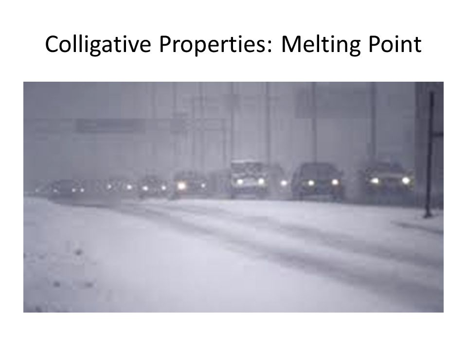 Colligative Properties: Melting Point