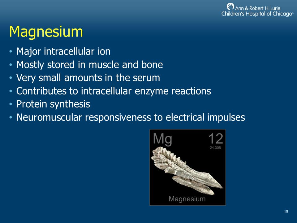 Magnesium Major intracellular ion Mostly stored in muscle and bone