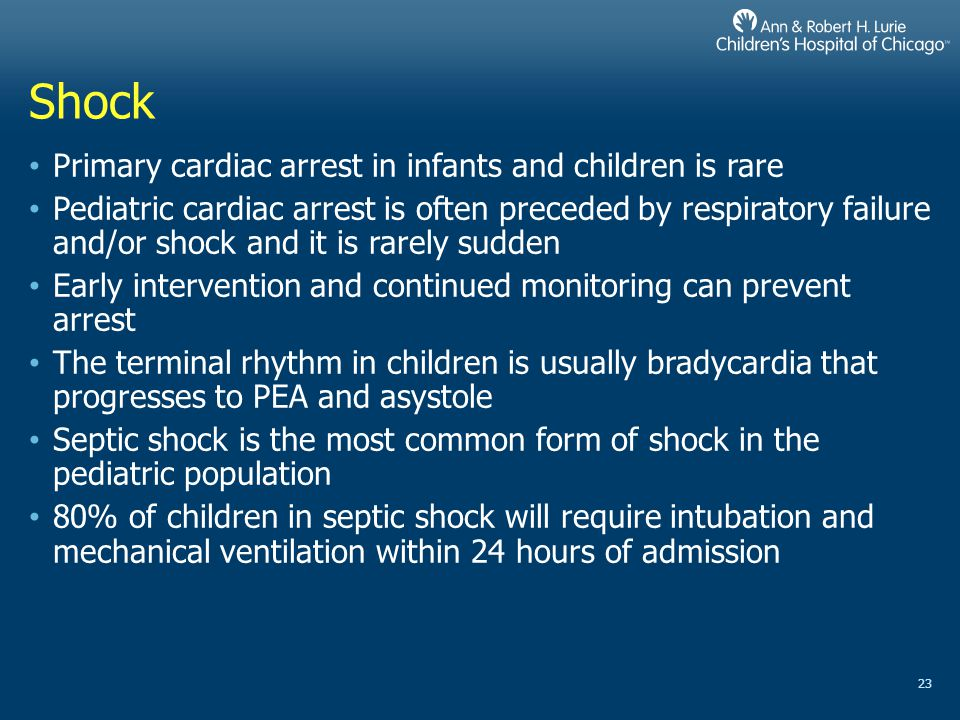 Shock Primary cardiac arrest in infants and children is rare