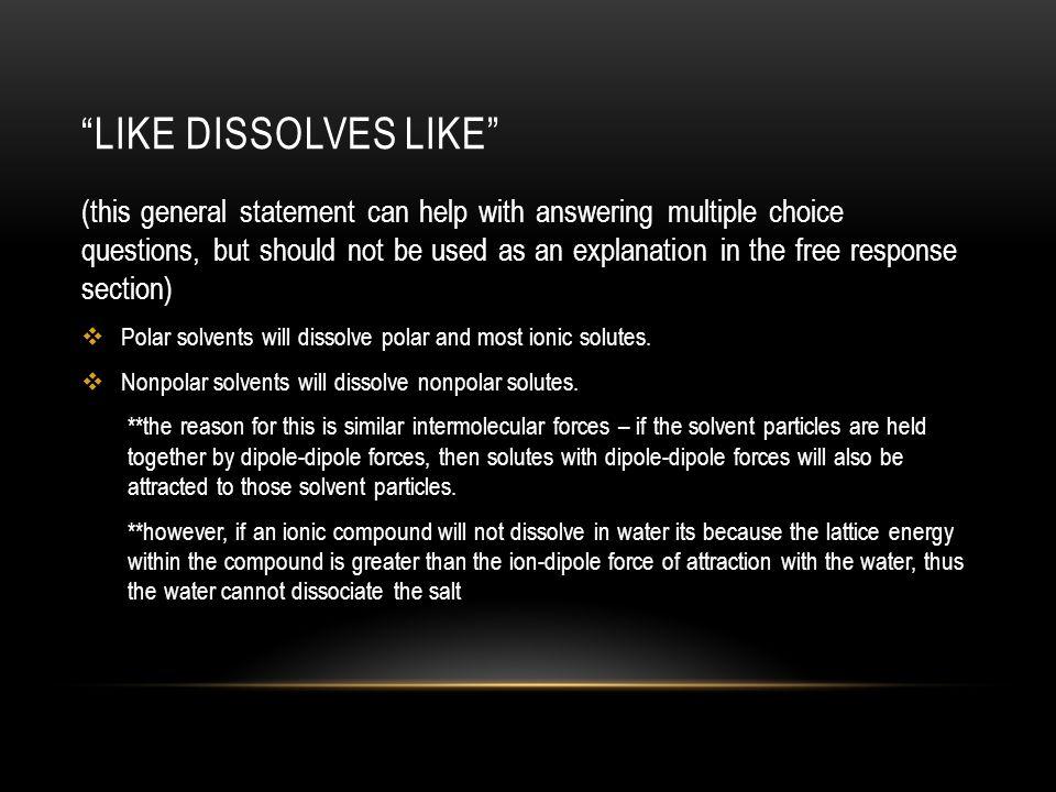 Like dissolves like