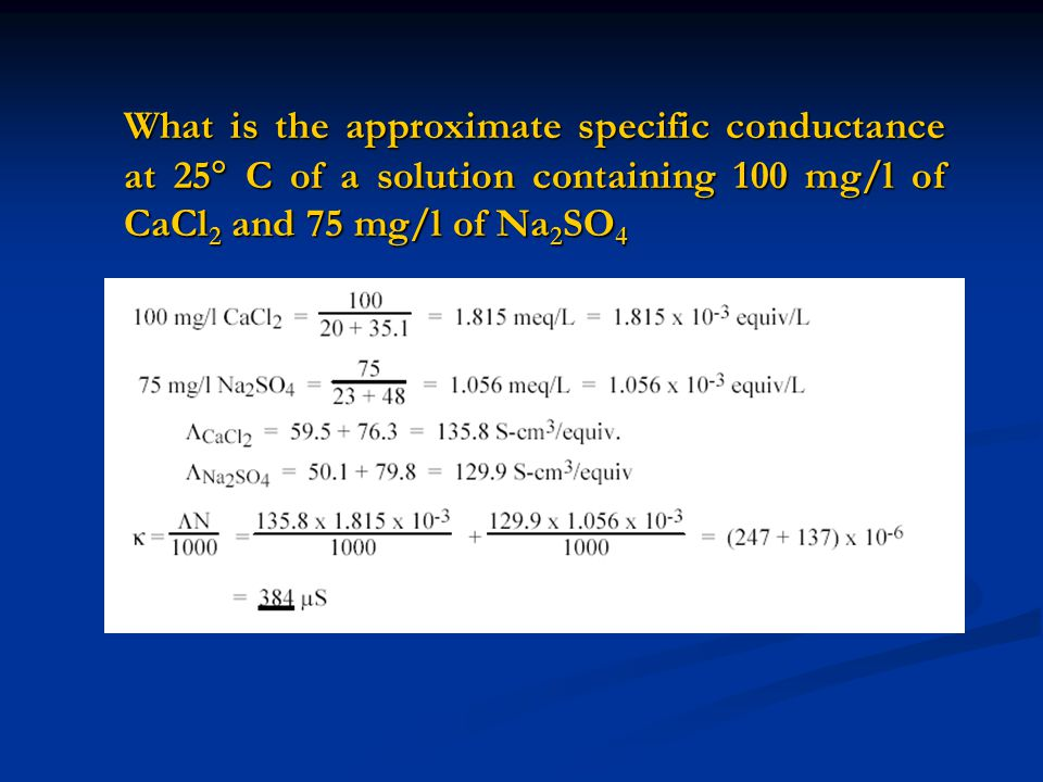 What is the approximate specific conductance at 25 C of a solution containing 100 mg/l of CaCl2 and 75 mg/l of Na2SO4