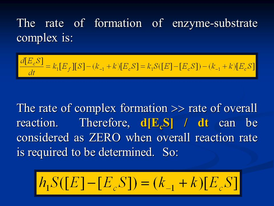 The rate of formation of enzyme-substrate complex is: