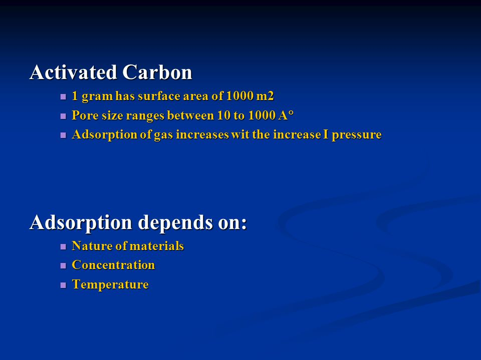 Adsorption depends on: