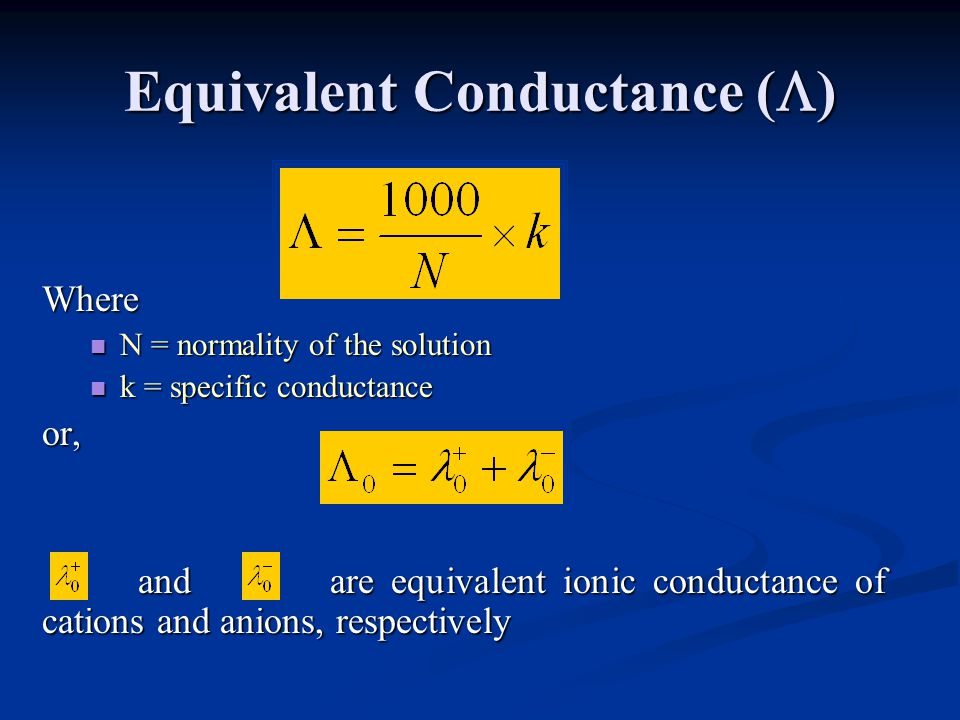 Equivalent Conductance ()
