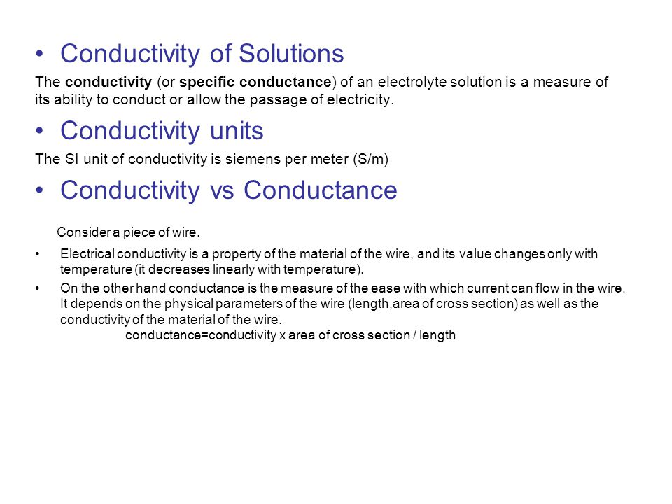 Conductivity of Solutions Conductivity units